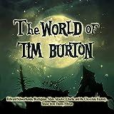 The World of Tim Burton (Transparent Green 2lp) [Vinyl LP]