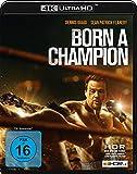 Born a Champion (Deutsche Version) (4K Ultra HD/UHD) [Blu-ray]
