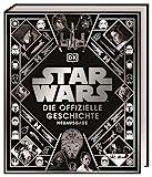 Star Wars™ Die offizielle Geschichte Neuausgabe