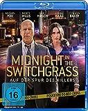 Midnight in the Switchgrass - Auf der Spur des Killers [Blu-ray]