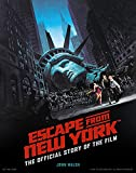 Escape from New York: The Official Story of the Film
