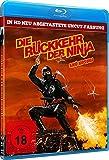 Die Rückkehr der Ninja - uncut Fassung (in HD neu abgetastet) [Blu-ray]