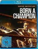 Born a Champion (Deutsche Version) [Blu-ray]